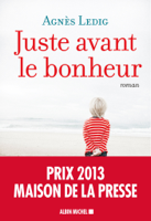 Juste avant le bonheur ebook Download
