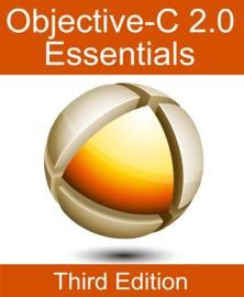 Objective-C Essentials - Third Edition - Neil Smyth