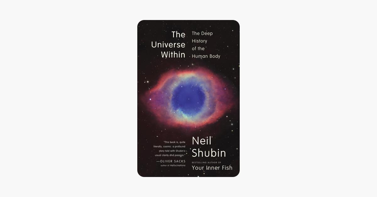 The Universe Within - Neil Shubin