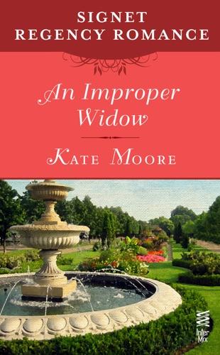 Kate Moore - An Improper Widow