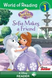 World of Reading Sofia the First: Sofia Makes a Friend