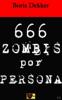 Boris Dekker - Hay 666 zombis por persona ilustración