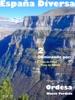 España Diversa-2 Caminando por  la Faja de Pelay y la Pista de Diazas, del Parque Nacional de Ordesa y Monte Perdido