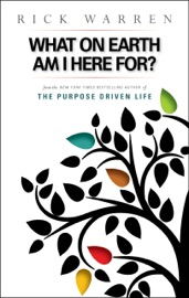 What on Earth Am I Here For? Purpose Driven Life PDF Download