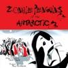 Zombie Penguins Of The Antarctic
