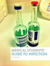 Medical Students Guide To Infection