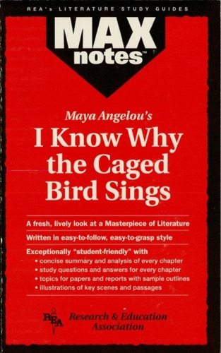 Maya Angelou's - I Know Why the Caged Bird Sings (MAXNotes Literature Guides)