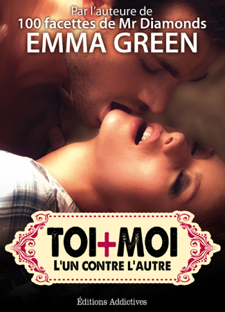 Toi + Moi : l'un contre l'autre, vol. 9 - Emma Green