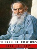 The Collected Works Of Leo Tolstoy
