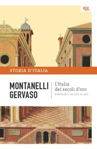 L'Italia dei secoli d'oro - Il Medio Evo dal 1250 al 1492 Book Cover