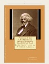 Narrative Of The Life Of Frederick Douglass Written By Himself Full Text