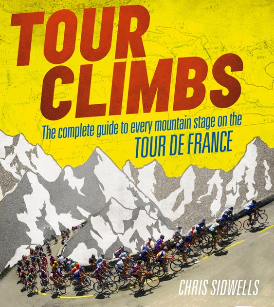 Tour Climbs by Chris Sidwells on Apple Books