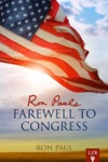 Ron Pauls Farewell To Congress