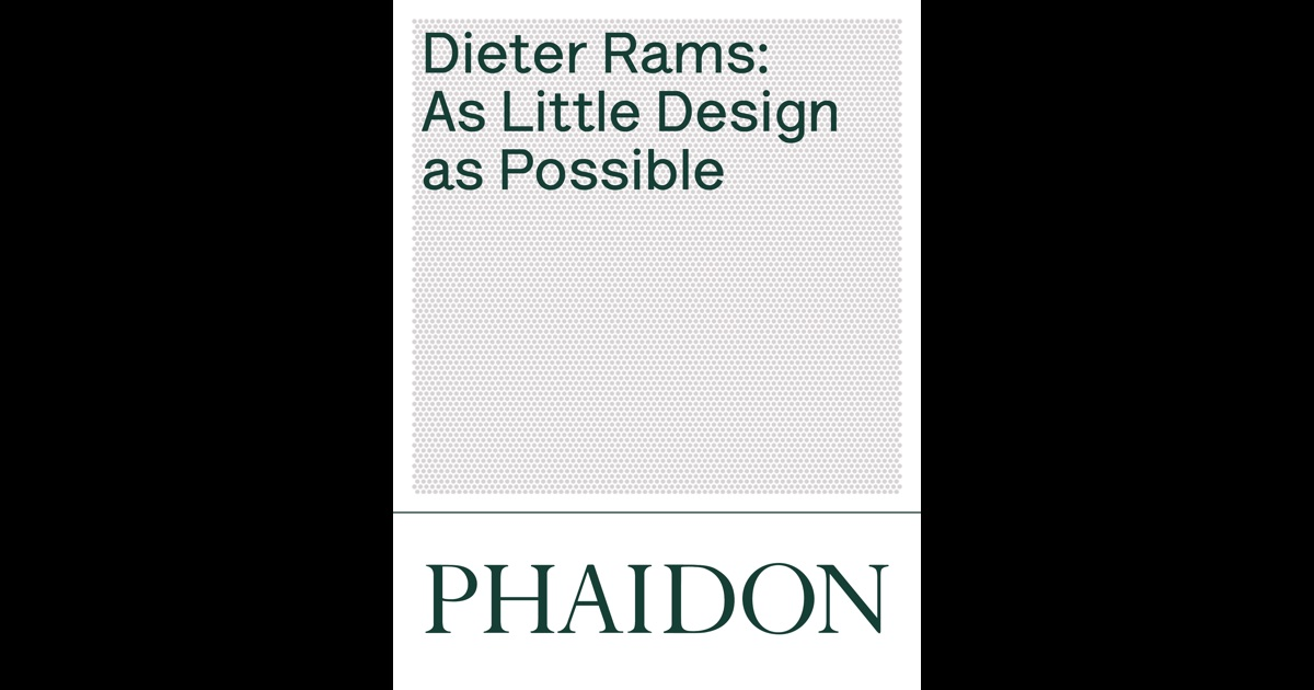 Dieter Rams As Little Design As Possible Download