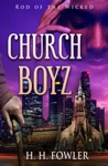Church Boyz 1 Rod Of The Wicked