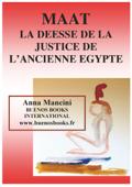 Maat, La Déesse de la Justice de L'Ancienne Egypte
