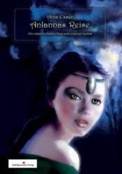 Download and Read Online AnIannas Reise - Ein märchenhafter Weg zum eigenen Selbst