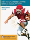 First Annual Micheli Lecture Innovations And Future Direction For Sports Injury Prevention Proceedings 92913