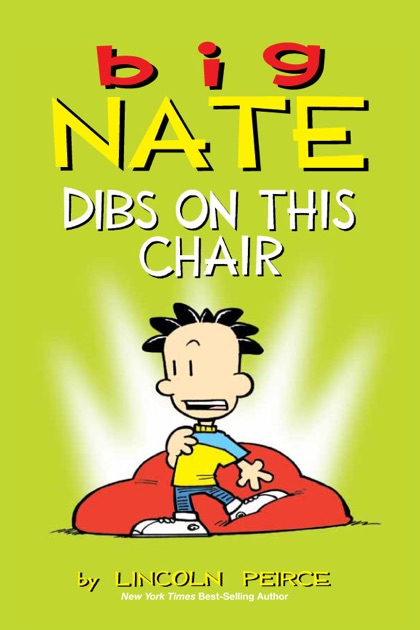 Big Nate Dibs On This Chair By Lincoln Peirce On Ibooks