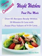Speedy & Convenient Weight Watchers Point Plus Meals
