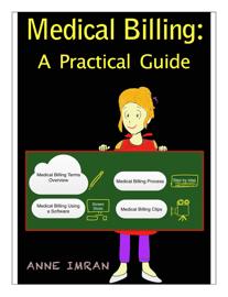 Medical Billing: A Practical Guide book
