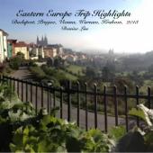 Eastern Europe Trip Highlights