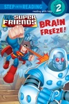 Brain Freeze DC Super Friends