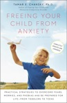 Freeing Your Child From Anxiety Revised And Updated Edition