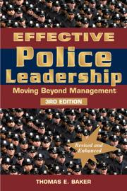 Effective Police Leadership 3rd Edition book