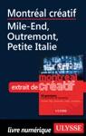 Montral Cratif - Mile-End Outremont Petite Italie