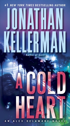 Jonathan Kellerman - A Cold Heart
