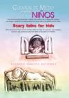 Cuentos De Miedo Para NiosScary Tales For Kids
