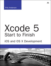 Xcode 5 Start to Finish - Fritz Anderson