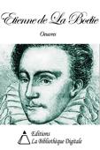 Oeuvres de Etienne de La Boétie