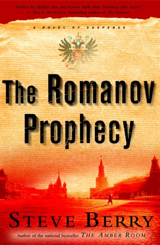 Steve Berry - The Romanov Prophecy