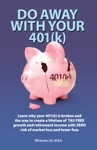 Do Away With Your 401k