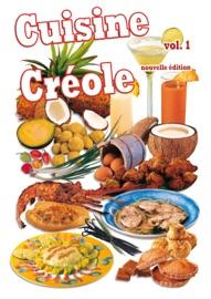 CUISINE CRéOLE VOLUME 1