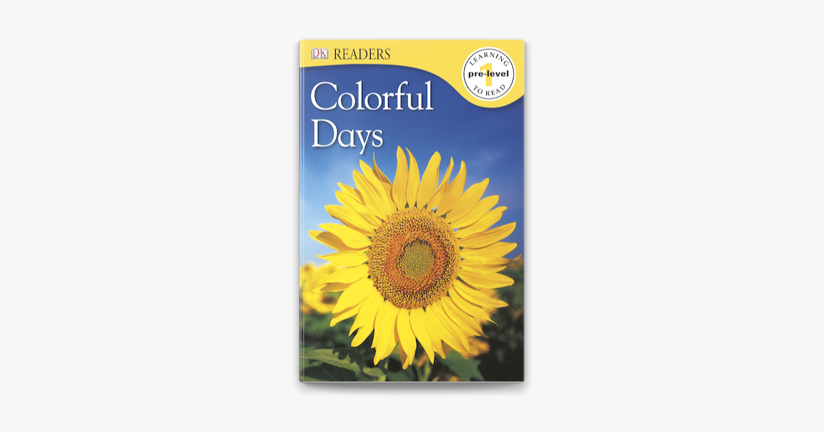 DK Readers: Colorful Days (Enhanced Edition) - DK