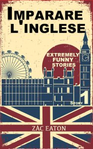 Imparare l'inglese: Extremely Funny Stories (1) + Audiolibro Libro Cover