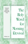 Holy Word For Morning Revival - Taking The Lead As Elders And Responsible Ones