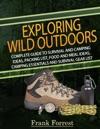 Exploring Wild Outdoors