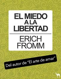 El miedo a la libertad PDF Download