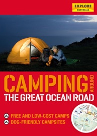 CAMPING AROUND THE GREAT OCEAN ROAD