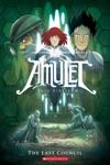 Amulet 4 The Last Council
