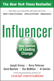 Influencer: The New Science of Leading Change, Second Edition book