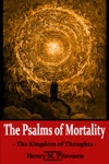 The Psalms Of Mortality The Kingdom Of Thoughts