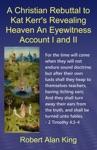 A Christian Rebuttal To Kat Kerrs Revealing Heaven An Eyewitness Account I And II