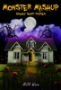 Monster Mashup: Spooky Short Stories with Special Bonus Zombie Short