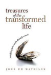 Treasures Of The Transformed Life 40 Day Reading Book