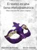 Alejandro Archundia - El teatro es una farsa melodramГЎtica (EdiciГіn EstГЎndar) ilustraciГіn